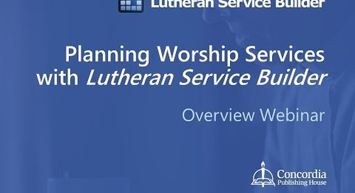 Planning Worship Services with Lutheran Service Builder