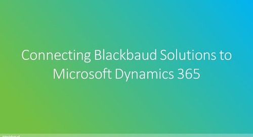 Connecting Blackbaud Solutions to Microsoft Dynamics 365