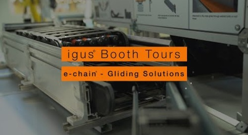 igus® Booth Tours - e-chain® Gliding Solutions