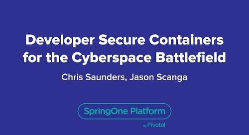 Developer Secure Containers for the Cyberspace Battlefield