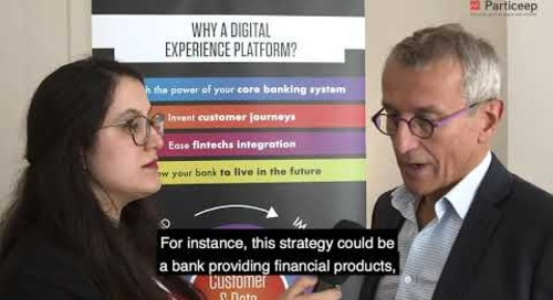 """Interview with Bruno Cambounet  """"How does the DxP address the new Banking challenges """" . Sept 2019"""
