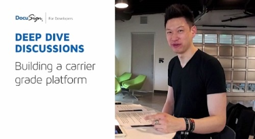 DocuSign Developer: Building a Carrier-Grade Platform