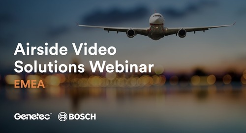 EMEA Genetec and Bosch Airside Solution Webinar