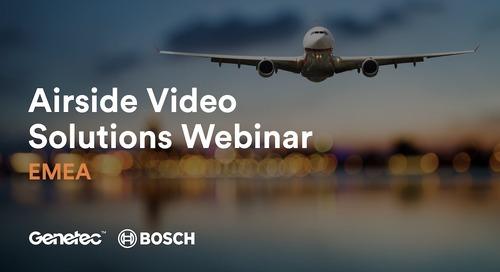 EMEA Genetec and Bosch Airside Solutions Webinar