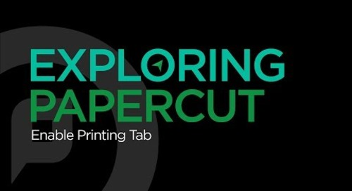 Exploring PaperCut | Enable Printing Tab