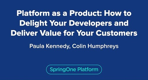 Platform as a Product: How to Delight Your Developers and Deliver Value for Your Customers