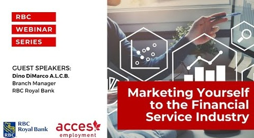 RBC Royal Bank Webinar | How to Successfully Market Yourself to The Financial Service Industry