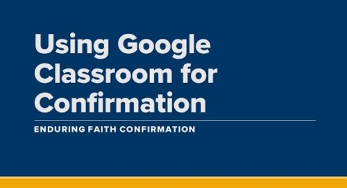 Tips for Using Google Classroom in Your Confirmation Program