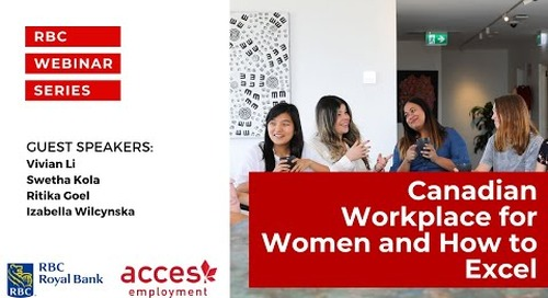 RBC Royal Bank Webinar: Canadian Workplace for Women and How to Excel Panel discussion