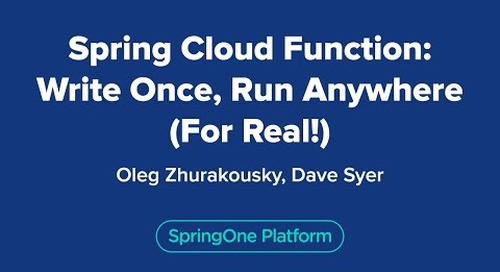 Spring Cloud Function: Write Once, Run Anywhere (For Real!)