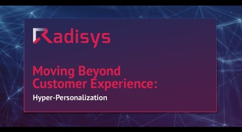 Moving Beyond Customer Experience: Hyper-Personalization