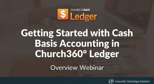 Getting Started with Cash Basis Accounting in Church360° Ledger