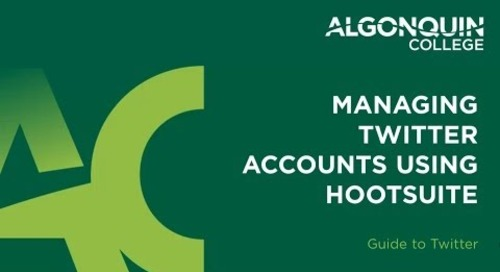 Algonquin College: Managing Twitter Accounts Using HootSuite