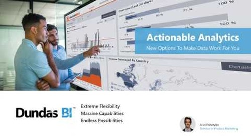 Actionable Analytics - New Options to Make Data Work for You