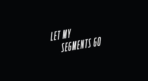 Let My Segments Go