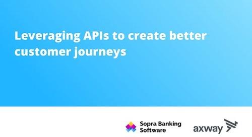 Leveraging APIs to create better customer journeys