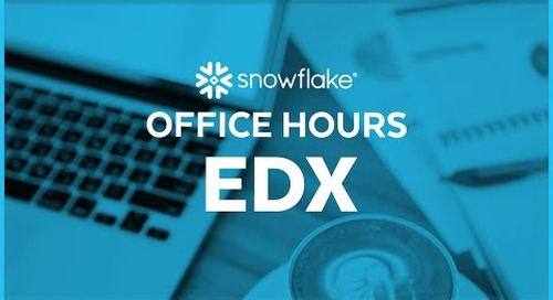 Snowflake Office Hours: edX