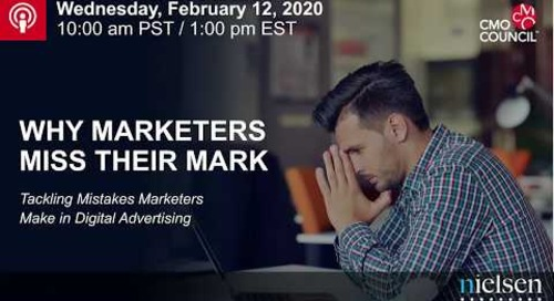 Why Marketers Miss Their Mark: Tackling Mistakes Marketers Make in Digital Advertising