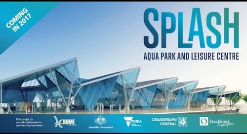 Splash: A new aqua park and leisure centre for Craigieburn