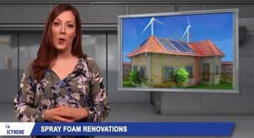Icynene Spray Foam Insulation & Home Renovations