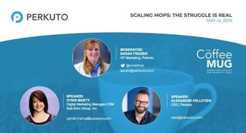 Scaling MOPS: The Struggle Is Real - Webinar Recording