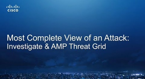 Cisco Threat Grid and Investigate Demo