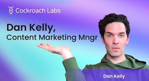 Roacher of the Week: Dan Kelly, Sr. Technical Content Marketing Mgr