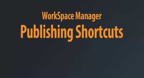 WorkSpace Manager - Publishing Shortcuts