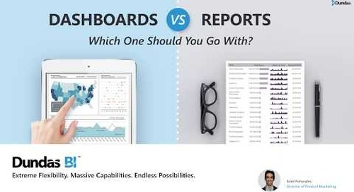 Dashboards vs. Reports - Which One Should You Go With