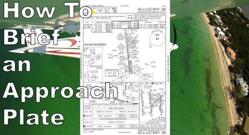 IFR #6: How to Brief a Localizer Approach | FAA Approach Plate Brief