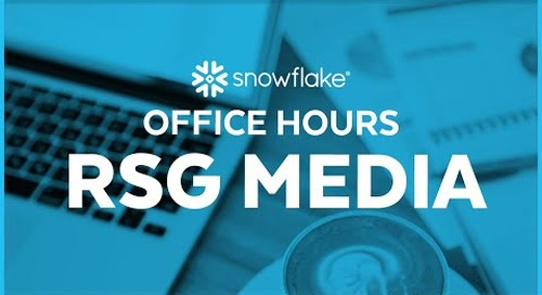 Snowflake Office Hours: RSG Media