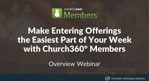 Make Entering Offerings the Easiest Part of Your Week with Church360° Members