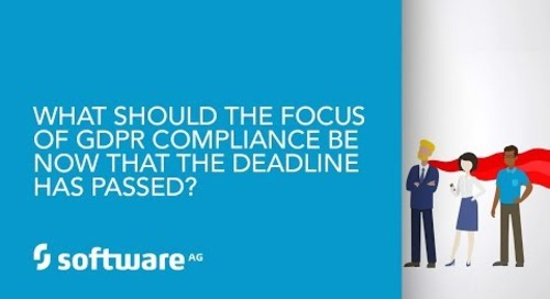 Episode 2: What should be the focus of GDPR compliance efforts now that the deadline has passed?
