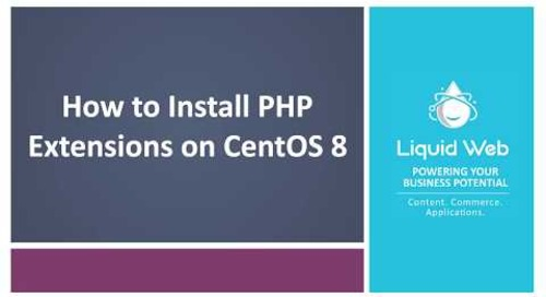 How to Install PHP Extensions on CentOS 8