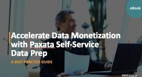 eBook: Accelerating Data Monetization with Paxata Self-Service Data Prep (Paxata)