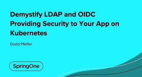 Demystify LDAP and OIDC Providing Security to Your App on Kubernetes
