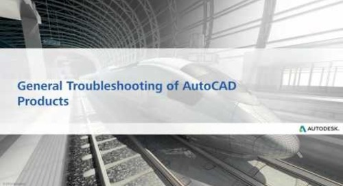Tips & Tricks: Troubleshooting AutoCAD Products