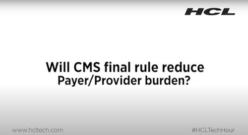 Will CMS Final Rule Reduce Provider and Payer Burden?
