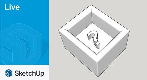 Live SketchUp Q&A!