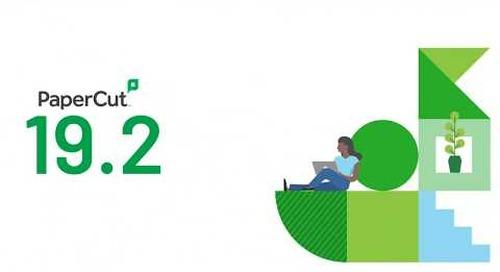 Learn More about PaperCut's 19.2 | Webinar