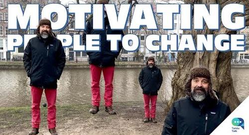 Tanzu Talk: motivating people to change