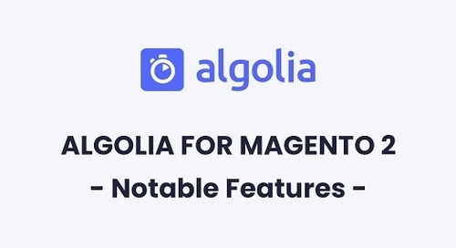 Algolia for Magento 2    Notable Features