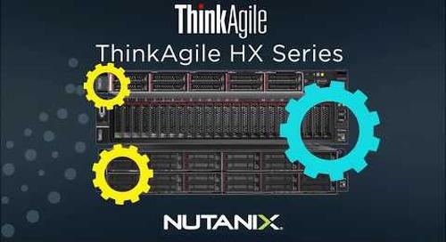 Lenovo ThinkAgile HX for Nutanix Video