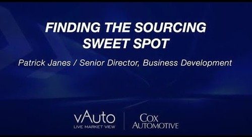 Finding the Sourcing Sweet Spot - Cox Automotive Experience 2021 Session
