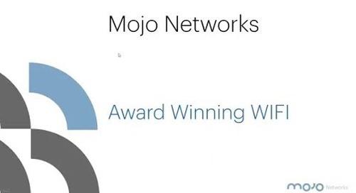 Mojo Networks - Award Winning WiFi