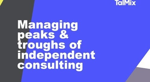 Mastering peaks and troughs in your independent career