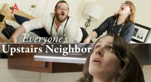 Everyone's Upstairs Neighbors