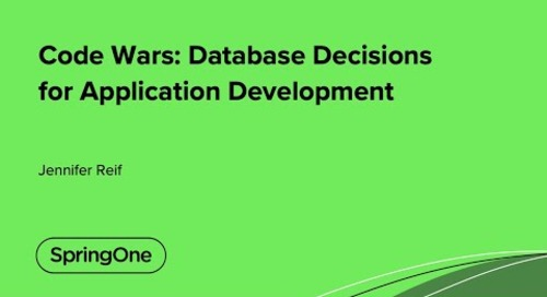 Code Wars: Database Decisions for Application Development