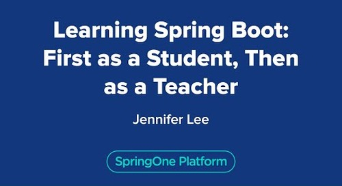 Learning Spring Boot: First as a Student, Then as a Teacher