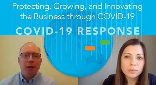 Protecting, Growing, and Innovating the Business through COVID 19